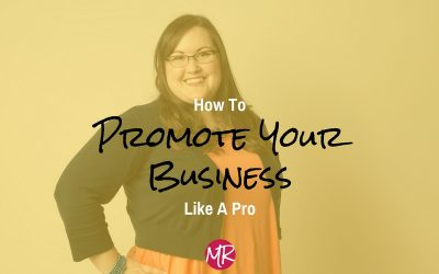 How to promote your business like a pro